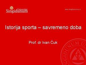 www singidunum ac rs Istorija sporta savremeno doba