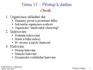 Tma 11 Pstup k datm Obsah 1 Organizace