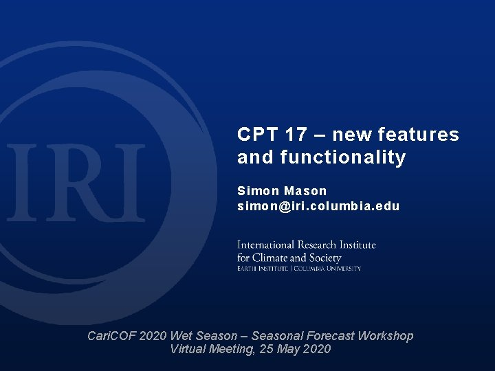 CPT 17 new features and functionality Simon Mason