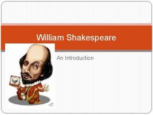 William Shakespeare An Introduction Translate the following clichs