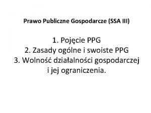 Prawo Publiczne Gospodarcze SSA III 1 Pojcie PPG