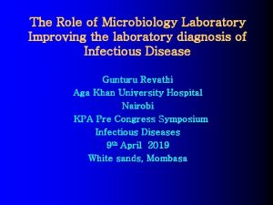 The Role of Microbiology Laboratory Improving the laboratory