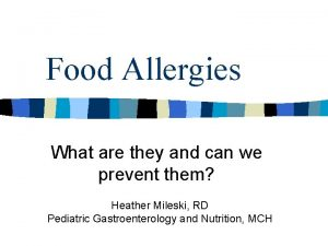 Food Allergies What are they and can we