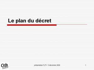 Le plan du dcret prsentation FLTV 5 dcembre