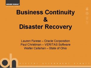 Business Continuity Disaster Recovery Lauren Farese Oracle Corporation