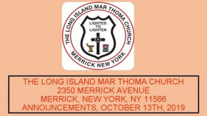 THE LONG ISLAND MAR THOMA CHURCH 2350 MERRICK