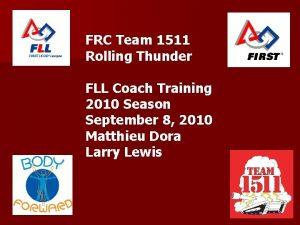 FRC Team 1511 Rolling Thunder FLL Coach Training