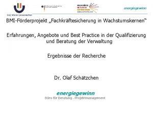 energiegewinn BMIFrderprojekt Fachkrftesicherung in Wachstumskernen Erfahrungen Angebote und