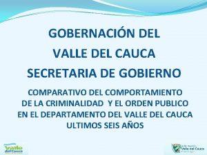 GOBERNACIN DEL VALLE DEL CAUCA SECRETARIA DE GOBIERNO