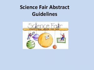 Science Fair Abstract Guidelines What Is an Abstract