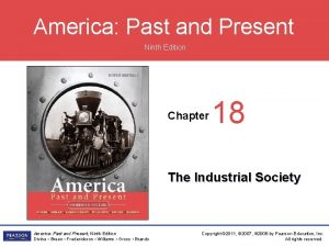 America Past and Present Ninth Edition Chapter 18