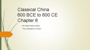 Classical China 600 BCE to 600 CE Chapter