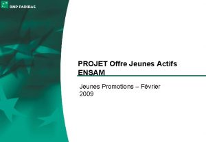 PROJET Offre Jeunes Actifs ENSAM Jeunes Promotions Fvrier