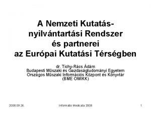 A Nemzeti Kutatsnyilvntartsi Rendszer s partnerei az Eurpai