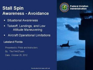 Federal Aviation Administration Stall Spin Awareness Avoidance Situational