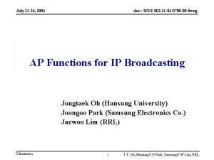 July 11 16 2004 doc IEEE 802 11