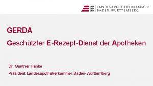 GERDA Geschtzter ERezeptDienst der Apotheken Dr Gnther Hanke