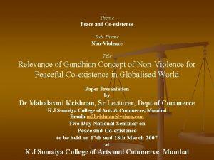 Theme Peace and Coexistence Sub Theme NonViolence Title