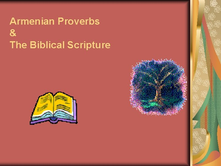 Armenian Proverbs The Biblical Scripture Contents Introduction Proverbs