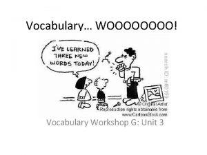 Vocabulary WOOOO Vocabulary Workshop G Unit 3 Articulate