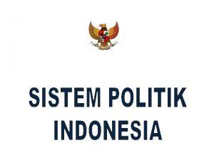 1 SISTEM POLITIK a Pengertian Sistem Politik Dalam