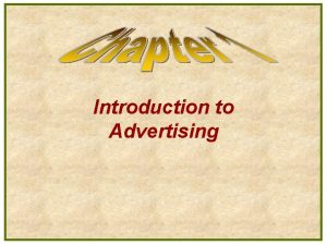 Introduction to Advertising Five Basic Components of Advertising