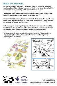 About the Museum Burwell Museum and Windmill is