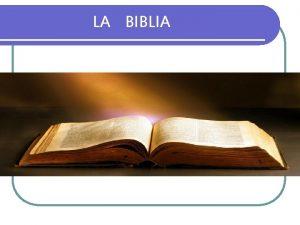LA BIBLIA l CONTENIDO PRINCIPAL DE LA BIBLIA