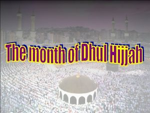 This is the month in which Hajj is