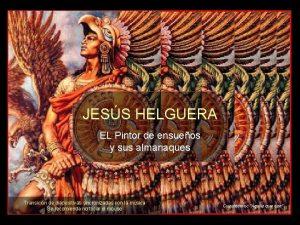 JESS HELGUERA EL Pintor de ensueos y sus