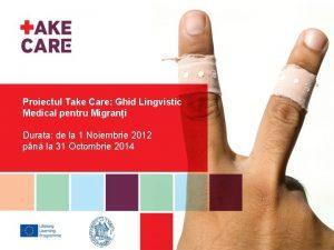 Proiectul Take Care Ghid Lingvistic Medical pentru Migrani