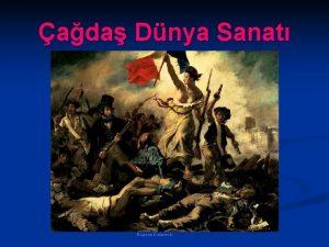 ada Dnya Sanat Eugene Delacroix Rnesans ve Reform