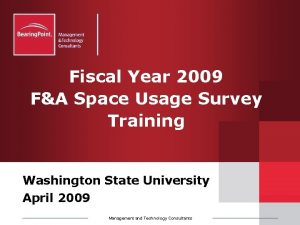 Fiscal Year 2009 FA Space Usage Survey Training