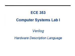 ECE 353 Computer Systems Lab I Verilog Hardware