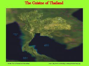 The Cuisine of Thailand Satellite View of Thailand