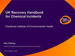 UK Recovery Handbook for Chemical Incidents Chartered Institute