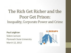 The Rich Get Richer and the Poor Get