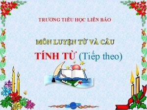 TRNG TIU HC LIN BO MN LUYN T