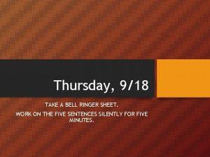 Thursday 918 TAKE A BELL RINGER SHEET WORK