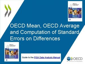 OECD Mean OECD Average and Computation of Standard