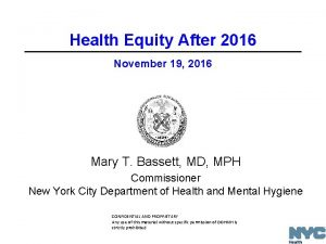 Health Equity After 2016 November 19 2016 Mary