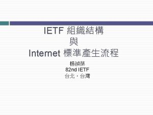 IETF p IETF Internet Engineering Task Force 1986