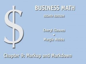 Markup and Markdown Find the cost markup or