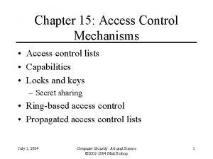 Chapter 15 Access Control Mechanisms Access control lists