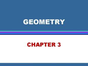 GEOMETRY CHAPTER 3 Geometry Measurement 3 1 Measuring