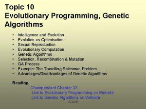 Topic 10 Evolutionary Programming Genetic Algorithms Intelligence and