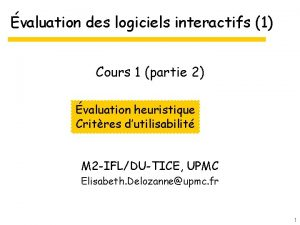 valuation des logiciels interactifs 1 Cours 1 partie