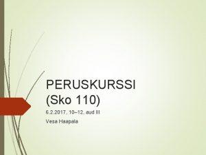 PERUSKURSSI Sko 110 6 2 2017 10 12