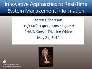 Innovative Approaches to RealTime System Management Information Karen