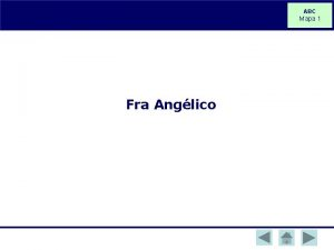 ABC Mapa 1 Fra Anglico Fra Anglico Fra